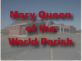 Mary Queen Of The World Parish
